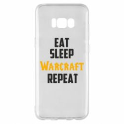 Чехол для Samsung S8+ Eat sleep Warcraft repeat