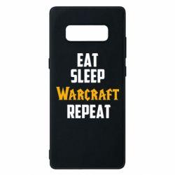 Чехол для Samsung Note 8 Eat sleep Warcraft repeat