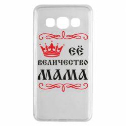 Чехол для Samsung A3 2015 Её величество Мама