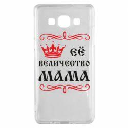 Чехол для Samsung A5 2015 Её величество Мама