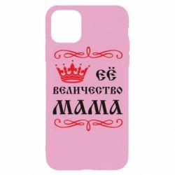 Чехол для iPhone 11 Pro Её величество Мама