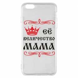 Чехол для iPhone 6 Plus/6S Plus Её величество Мама