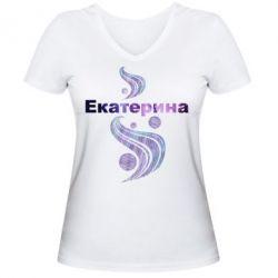 Женская футболка с V-образным вырезом Екатерина