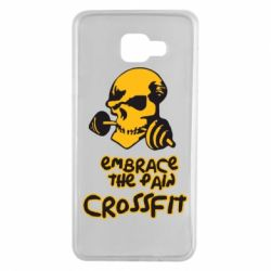 Чехол для Samsung A7 2016 Embrace the pain. Crossfit - FatLine