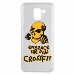 Чехол для Samsung J6 Embrace the pain. Crossfit - FatLine