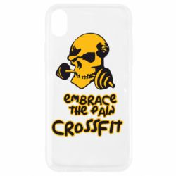 Чехол для iPhone XR Embrace the pain. Crossfit - FatLine
