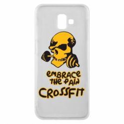Чехол для Samsung J6 Plus 2018 Embrace the pain. Crossfit - FatLine