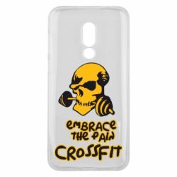 Чехол для Meizu 16 Embrace the pain. Crossfit - FatLine