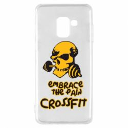 Чехол для Samsung A8 2018 Embrace the pain. Crossfit - FatLine
