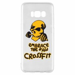 Чехол для Samsung S8 Embrace the pain. Crossfit - FatLine