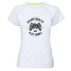 Жіноча спортивна футболка Escape Reality