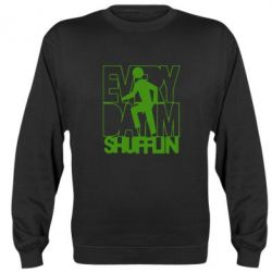 Реглан (свитшот) Every Day I'm shufflin - FatLine