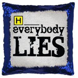 Подушка-хамелеон Everybody LIES House