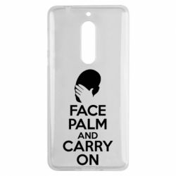 Чехол для Nokia 5 Face palm and carry on - FatLine