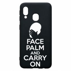 Чехол для Samsung A40 Face palm and carry on