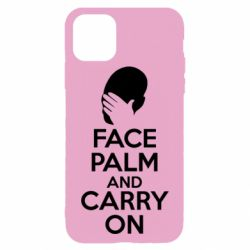 Чехол для iPhone 11 Pro Max Face palm and carry on
