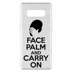 Чехол для Samsung Note 8 Face palm and carry on - FatLine
