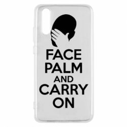 Чехол для Huawei P20 Face palm and carry on - FatLine