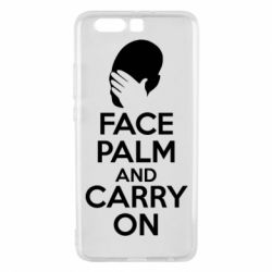 Чехол для Huawei P10 Plus Face palm and carry on - FatLine