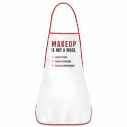 Фартук Make Up Is Not A Mask