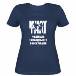 Женская футболка Федерація таїландського боксу України
