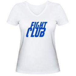 Женская футболка с V-образным вырезом Fight Club - FatLine