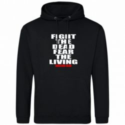 Толстовка Fight the dead fear the living - FatLine