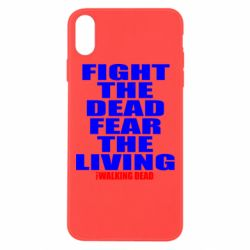 Чохол для iPhone Xs Max Fight the dead fear the living