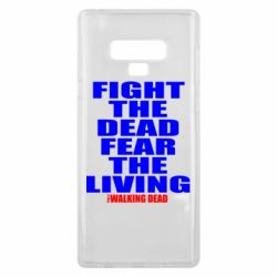 Чохол для Samsung Note 9 Fight the dead fear the living