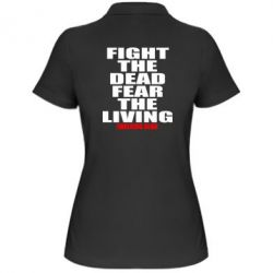 Женская футболка поло Fight the dead fear the living