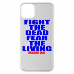 Чохол для iPhone 11 Pro Max Fight the dead fear the living