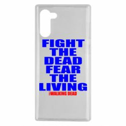 Чохол для Samsung Note 10 Fight the dead fear the living