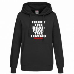 Женская толстовка Fight the dead fear the living - FatLine