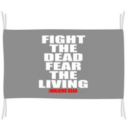 Прапор Fight the dead fear the living