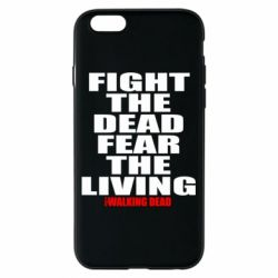 Чохол для iPhone 6/6S Fight the dead fear the living