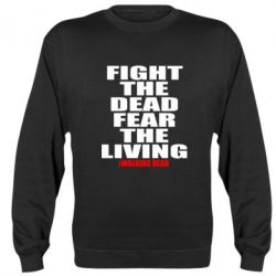 Реглан (свитшот) Fight the dead fear the living - FatLine