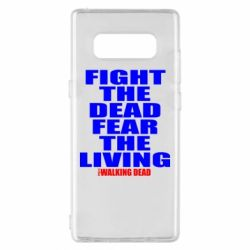 Чохол для Samsung Note 8 Fight the dead fear the living