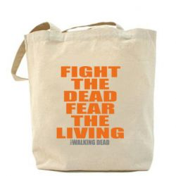 Сумка Fight the dead fear the living - FatLine