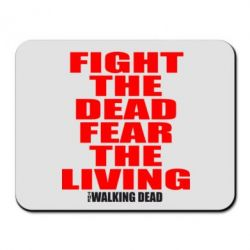 Коврик для мыши Fight the dead fear the living - FatLine