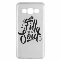 Чохол для Samsung A3 2015 Fill your soul and mountains