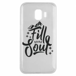 Чохол для Samsung J2 2018 Fill your soul and mountains
