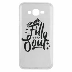 Чохол для Samsung J7 2015 Fill your soul and mountains
