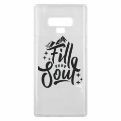 Чохол для Samsung Note 9 Fill your soul and mountains