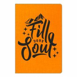 Блокнот А5 Fill your soul and mountains