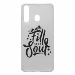 Чохол для Samsung A60 Fill your soul and mountains