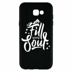 Чохол для Samsung A7 2017 Fill your soul and mountains