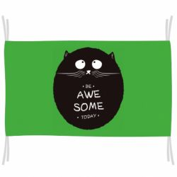 Прапор Be Awesome Today!