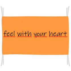 Прапор feel with your heart