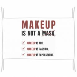 Флаг Make Up Is Not A Mask