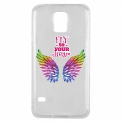 Чохол для Samsung S5 Fly to your dream